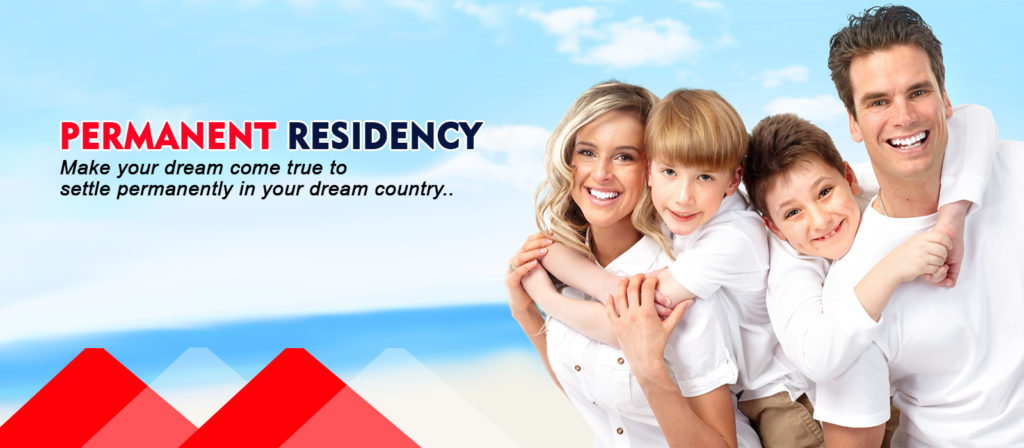 PERMANENT RESIDENCY for Canada, NZ, Uk, Aus