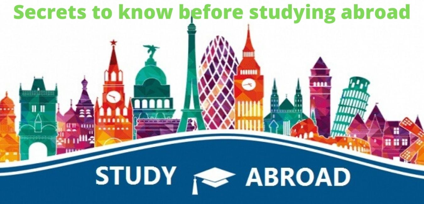 Secrets to know before studying abroad